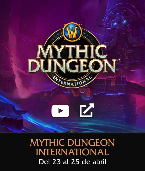 Llega el Mythic Dungeon International