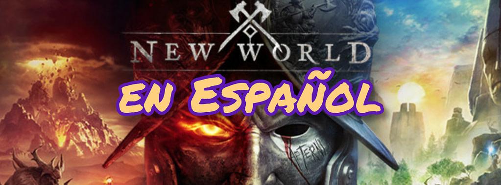Descubre la Comunidad New World en Español