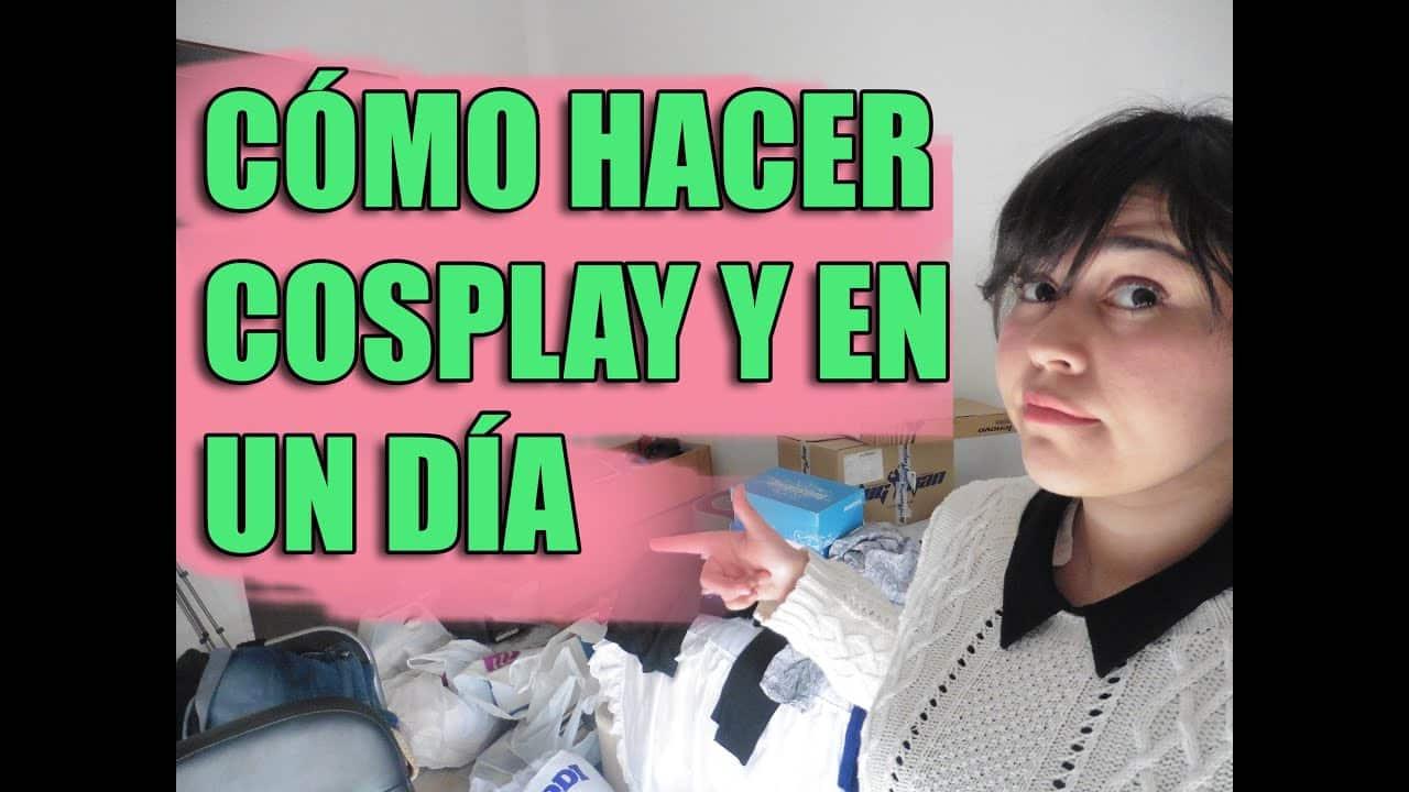 tutorial cómo hacer cosplay